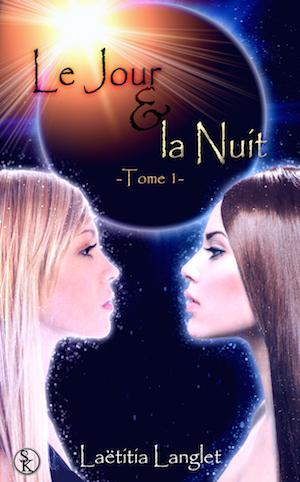 le jour et la nuit roman fantastique editions sharon kena