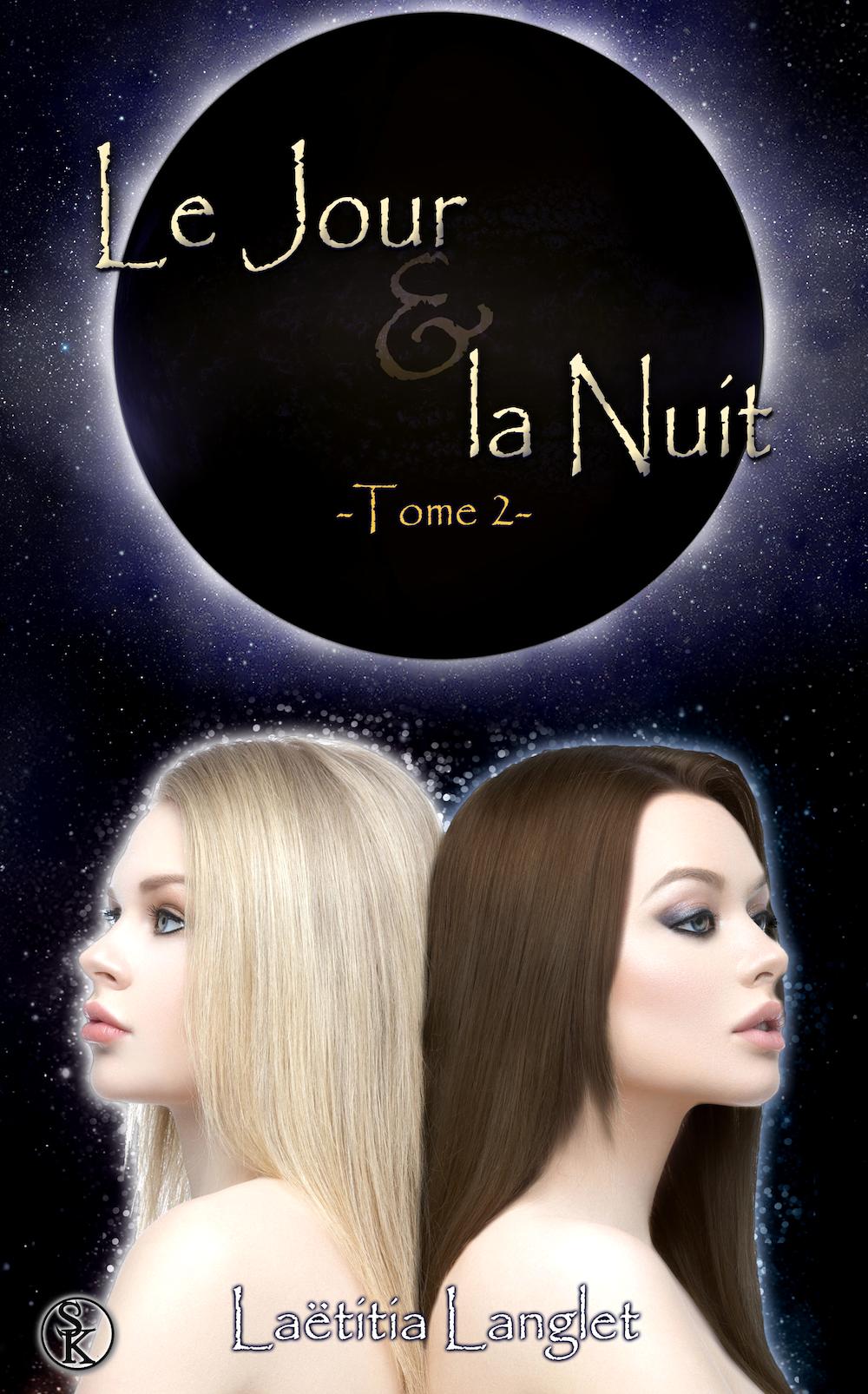 le jour et la nuit tome 2 laetitia langlet